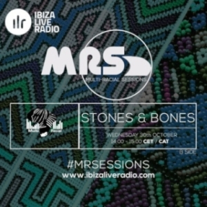 Stones X Bones - ILR Multi Racial Sessions 1019 Mix